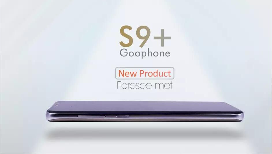 2018 HOT Unlocked Goophone S9 PLUS 6.3inch MTK6580P Quad Core processor Android Cell Phone Show 4G LTE 64GB ROM WIFI GPS Smartphone